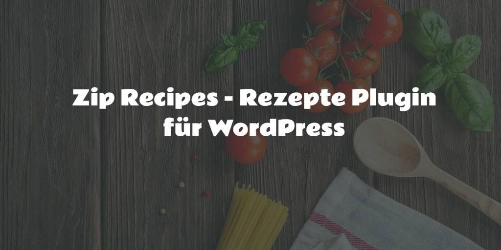 Plugin Rezepte für WordPress